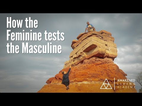 How The Feminine Tests The Masculine - YouTube