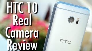 htc 10 real camera review we waited for an update