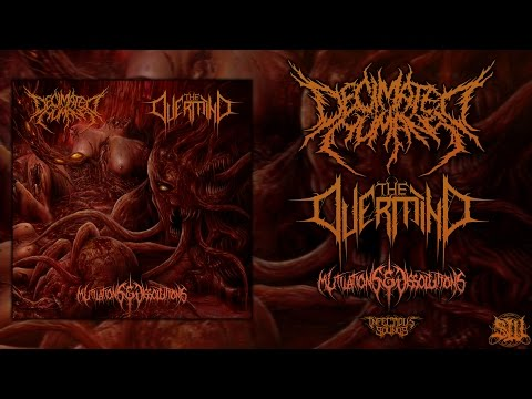 DECIMATED HUMANS / THE OVERMIND - MUTILATIONS & DISSOLUTIONS [OFFICIAL STREAM] (2015) SW EXCLUSIVE