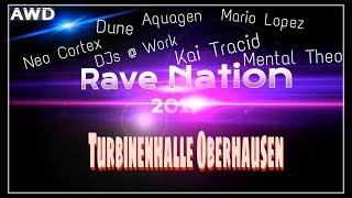 Rave Nation 2017 Turbinenhalle Oberhausen