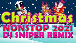 NONSTOP CHRISTMAS EDITION 2021 | DJSNIPER BOMB REMIX PASKONG PINOY