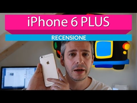 Apple iPhone 6 plus la recensione di HDblog
