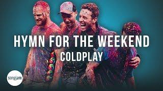 Coldplay - Hymn For The Weekend (Official Karaoke Instrumental) | SongJam