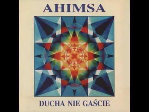 AHIMSA - DUCHA NIE GAŚCIE cała płyta