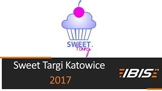 Sweet Targi Katowice 2017 - IBIS Szubin - maszyny i urządzenia dla piekarni i cukierni