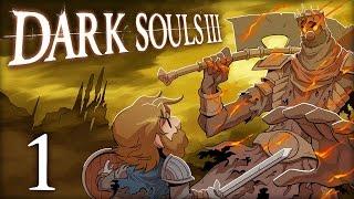 Dark Souls III | Let's Play Ep. 1 | Super Beard Bros.