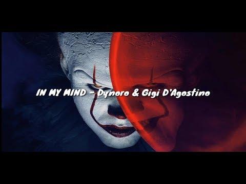 IN MY MIND (Lirik Dan Terjemahan) - Dynoro & Gigi D'Agostino