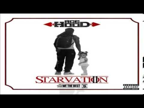 Ace Hood - Take Yo Bitch (Starvation 2) 2013