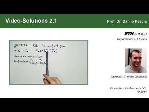 Group Theoretical Methods in Solid State Physics, Video-Solution 2.1