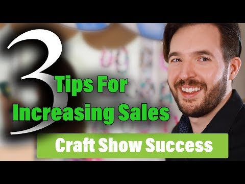 how to sell more at craft shows - 3 ways to get more sales craft fair