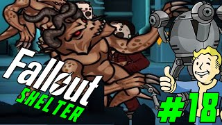 """FALLOUT SHELTER Gameplay Part 18 - """"Mr. Handy and Deathclaw UPDATE!!!""""  (iOS/iPhone/iPad gameplay)"""
