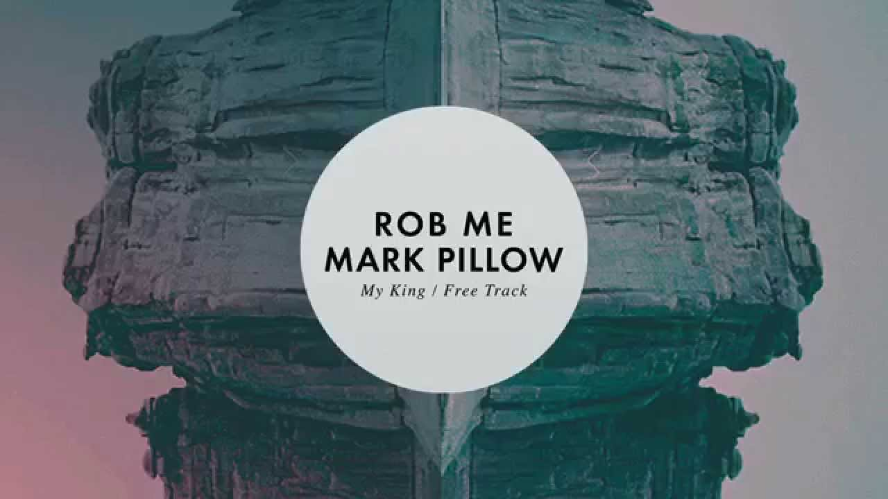 Download Rob Me & Mark Pillow - My King | Emma Music