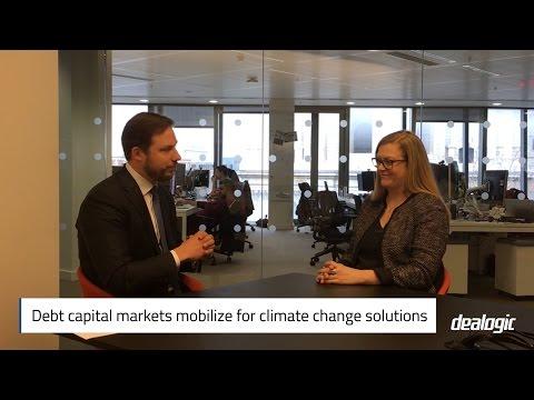 Debt capital markets mobilize for climate change solutions