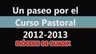 Resumen Curso pastoral 2012 13