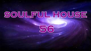 SOULFUL HOUSE 56