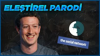 THE SOCIAL NETWORK - ELEŞTİREL PARODİ