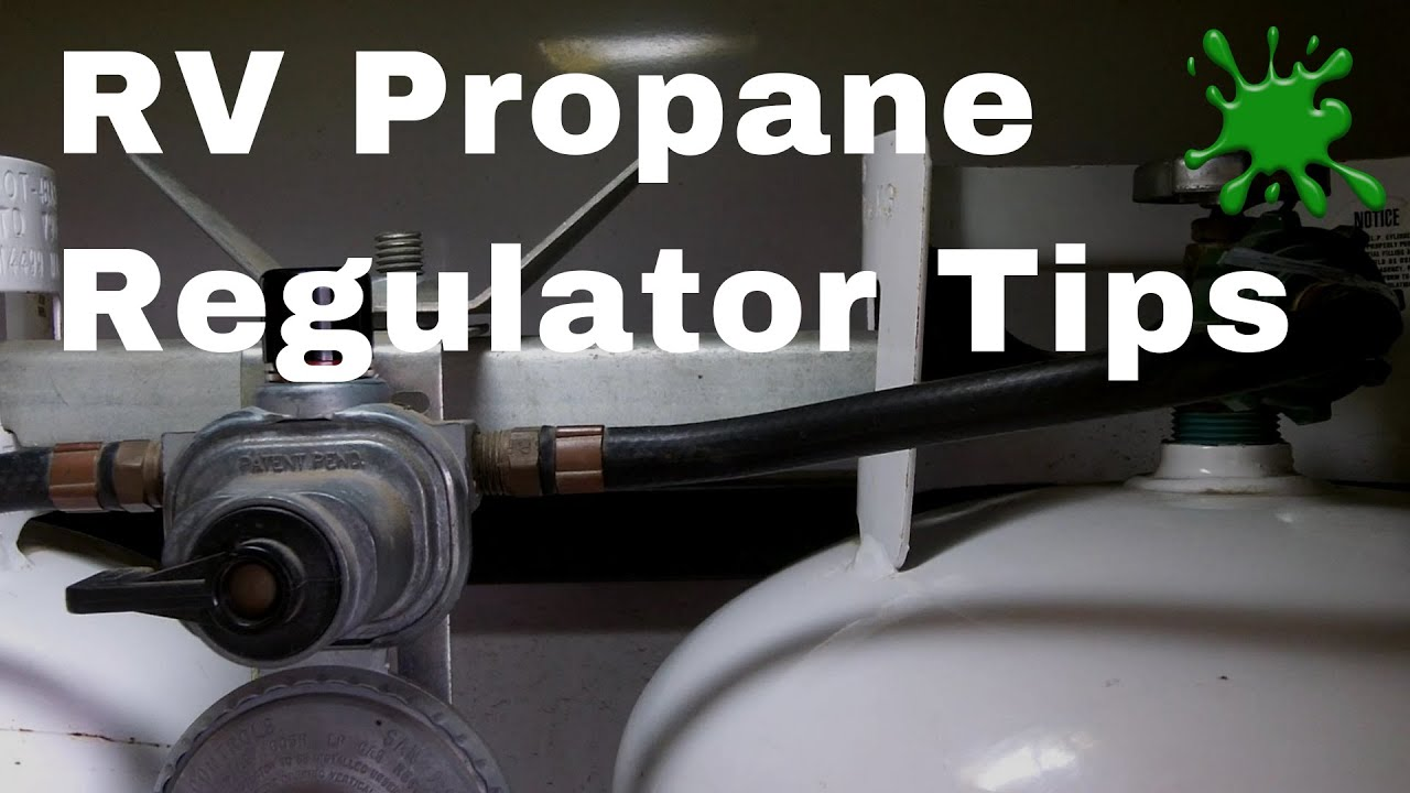 RV Auto-changeover Propane Gas Regulator Operation Tips