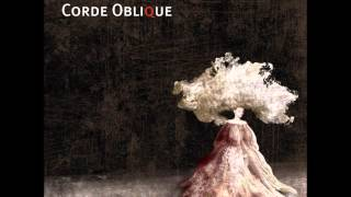 Corde Oblique The Man of Wood