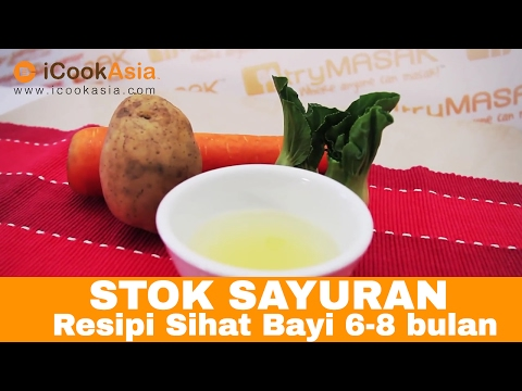 Stok Sayuran | Resepi Sihat Bayi 6-8 bulan | Nutrition Society of Malaysia | TryMasak | iCookAsia