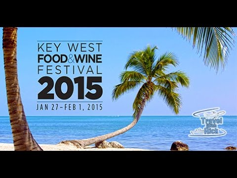 2015 Key West Food and Wine Festival Overview