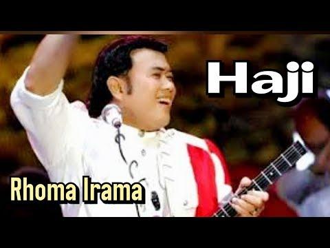 Rhoma Irama - Haji