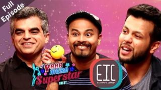 Saurabh Pant, Atul Khatri & Sapan Verma | EIC | Yaar Mera Superstar Season 2