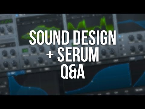 SEND ME YOUR SERUM PRESETS! (Sound Design / Serum Q&A) - RPS Livestream #3