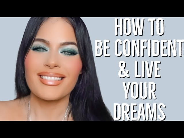 Chit Chat GRWM I  How to be Confident I Make Your Dreams Come True!!!