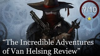 The Incredible Adventures of Van Helsing Review