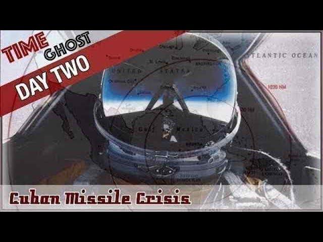 Day 2 Cuban Missile Crisis - Preparing to Invade Cuba