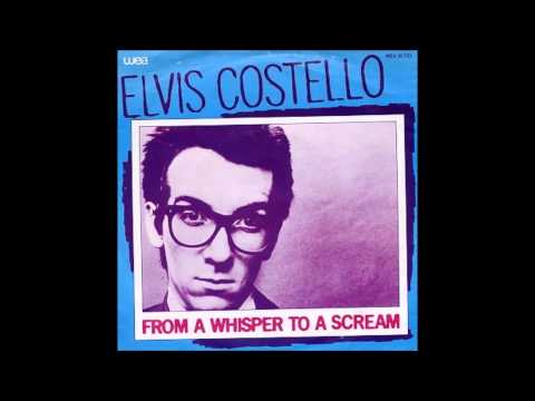 "Elvis Costello and The Attractions featuring Glenn Tilbrook ""From A Whisper To A Scream"""