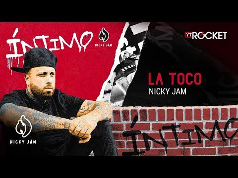 11. La Toco - Nicky Jam   Video Letra