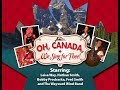 Oh, Canada, We Sing For Thee! (Canada 150 concert) by Way-To-Go Productions, Leisa Way, producer