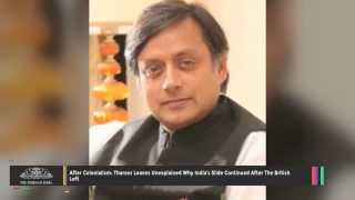 After Colonialism Tharoor Leaves Unexplained Why India's Slide Continued After The British Left