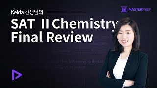 Kelda's SAT 2 Chemistry Fi…