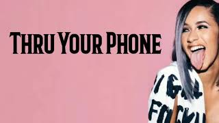 [2.87 MB] Cardi B - Thru Your Phone (Lyrics)