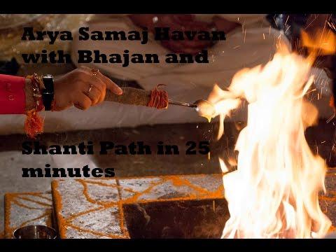 Full Arya Samaj havan with Bhajan and shanti Path in 25 mins