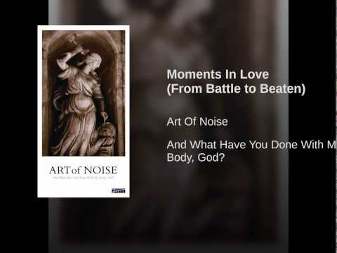 Moments In Love (From Battle to Beaten)