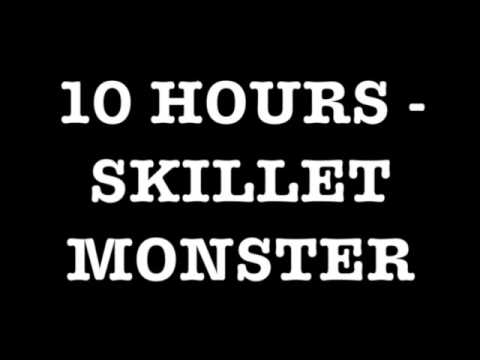 Skillet  Monster 10 hours HD
