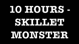 Skillet - Monster 10 hours [HD]
