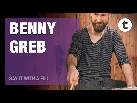 Say it with a fill | Benny Greb
