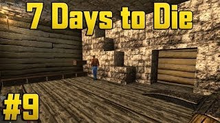 7 Days To Die - Alpha 7 Part 9 - Storage House!