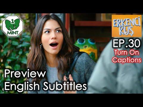 Early Bird - Erkenci Kus 30 English Subtitles Preview ⋆ Eng