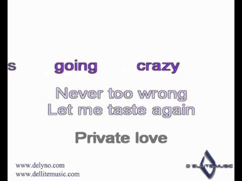 Delyno - Private Love (karaoke)