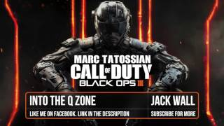 Black Ops 3 Soundtrack: Into The Q Zone