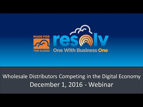 Why Wholesale Distributors Need to Compete in the Digital Economy – December 1, 2016 Webinar