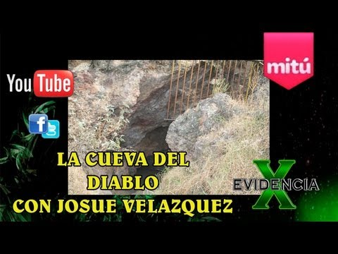 La Cueva Del Diablo, Cerro De La Estrella Con Josue Velazquez - Evidencia X – Cesar Buenrostro
