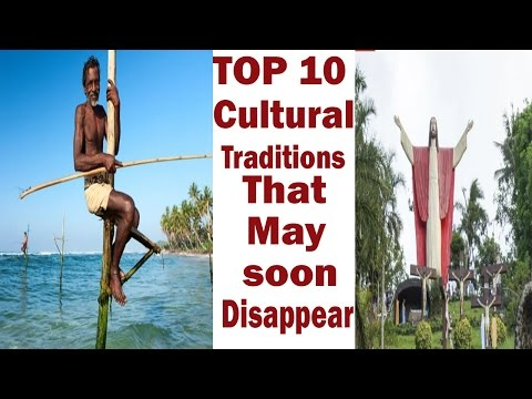 TOP 10 unique cultural traditions that may soon disappear ! Amazing traditional culture