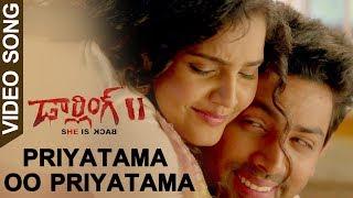 Darling 2 Full Video Songs   Priyatama Oo Priyatama Video Songs   Maya   Rameez Raja