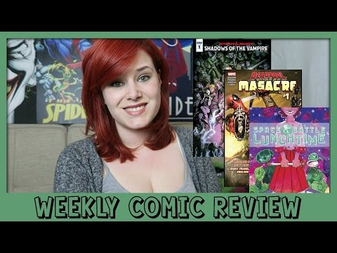 WEEKLY COMIC REVIEW | Dungeons & Dragons #1 Deadpool Masacre #1 Space Battle Lunchtime #1
